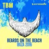 The Bearded Man - Beards on the Beach (Ibiza 2016)