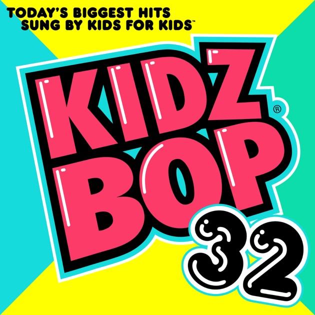 Kidz Bop Kids Kidz Bop  Songs