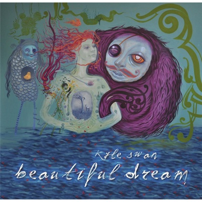 Beautiful Dream - Kyle Swan album