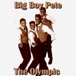 The Olympics - Big Boy Pete