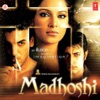 Madhoshi Original Motion Picture Soundtrack