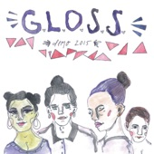 G.L.O.S.S. - Lined Lips and Spiked Bats