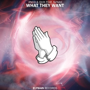 What They Want (feat. Svnah) - Single Mp3 Download