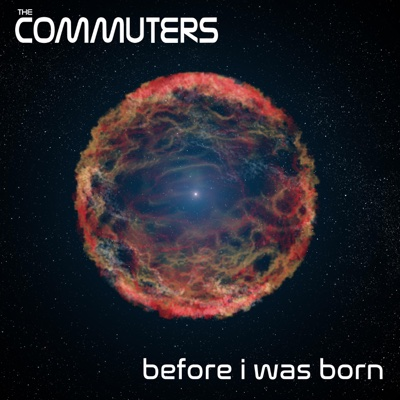 Before I Was Born - EP - The Commuters album