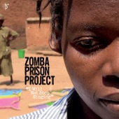 Zomba Prison Project - Everything Has an Owner