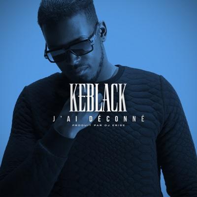 J'ai déconné - EP - KeBlack album