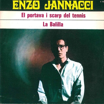 El portava i scarp del tennis - La balilla - Single - Enzo Jannacci