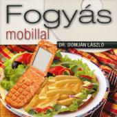 Fogyás Mobillal (feat. Domján László)
