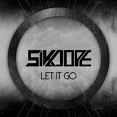 Sikdope - Let It Go