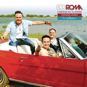 Río Roma - Caminar de Tu Mano (Versión) [feat. Fonseca]