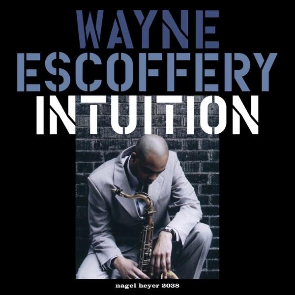 Intuition (feat. Jeremy Pelt & Rick Germanson)