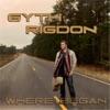 Where I Began, Gyth Rigdon