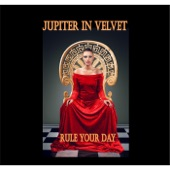 Jupiter in Velvet - Rule Your Day