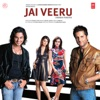 Jai Veeru (Original Motion Picture Soundtrack)