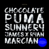 Chocolate Puma & Sunnery James & Ryan Marciano
