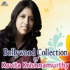 Bollywood Collection of Kavita Krishnamurthy