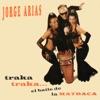 Jorge Arias & Pop Latino - El Baile de la Matraca Album