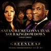 Satan, We're Gonna Tear Your Kingdom Down (Greenleaf Soundtrack) - Single, Greenleaf Cast