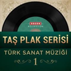 Taş Plak Serisi, Vol. 1 (Türk Sanat Müziği)