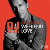 Weekend Love (feat. Jay Sean) - EP, DJ Antoine