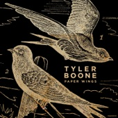 Tyler Boone - Paper Wings