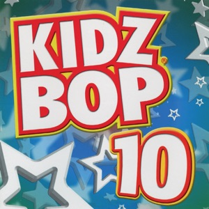 Kidz Bop 10 Mp3 Download