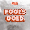 Fool's Gold (feat. BØRNS) - Single, Dagny