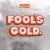 Fool's Gold (feat. BØRNS) - Single, Dagny