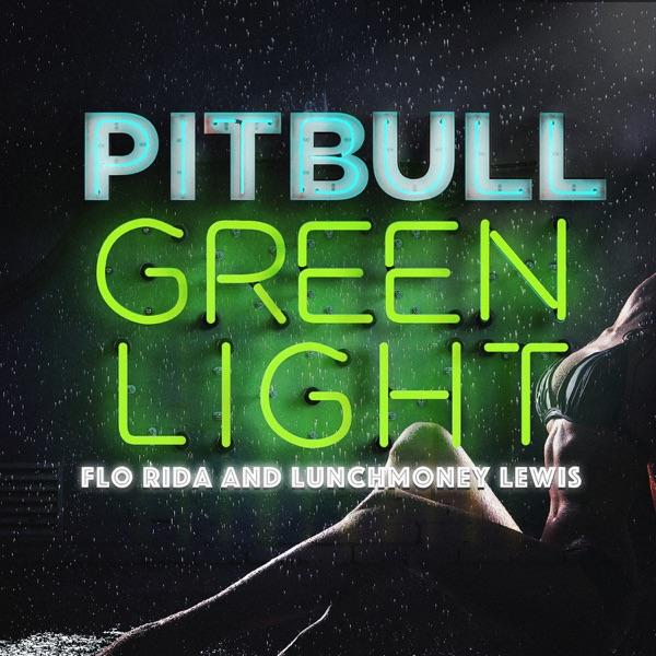 Greenlight (feat. Flo Rida & LunchMoney Lewis) - Single