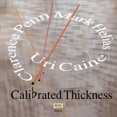 Calibrated Thickness - Uri Caine album