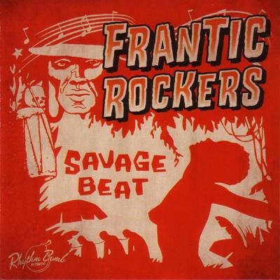 Savage Beat - Frantic Rockers album