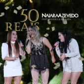 50 Reais (feat. Maiara e Maraísa)