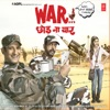 War Chhod Na Yaar Original Motion Picture Soundtrack