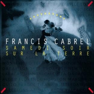 Samedi soir sur la terre (Remastered) – Francis Cabrel