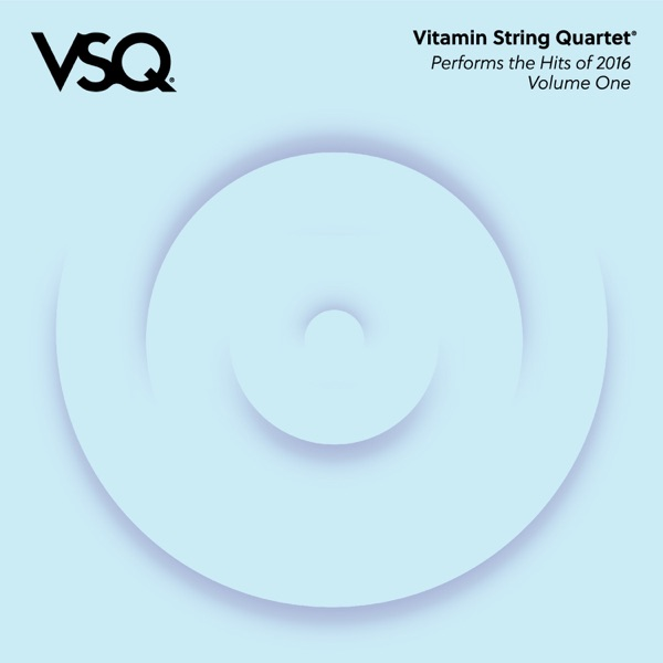 VSQ Performs the Hits of 2016, Vol. 1