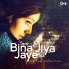 Tere Bina Jiya Jaaye Na: Sad Songs Collection