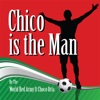 Chico Is the Man (Chicharito) [feat. Choco Orta] - Single - The World Red Army