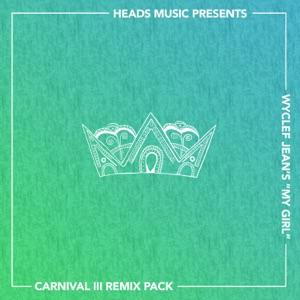 My Girl (Remixes) Mp3 Download