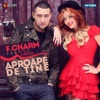 Aproape De Tine (feat. Delia) - Single, F.Charm