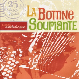 Anthologie – La Bottine Souriante