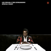 Make the World - Lee Fields & The Expressions