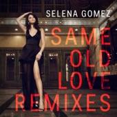 Same Old Love (Remixes) - EP