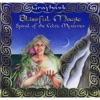 Blissful Magic: Spiral of the Celtic Mysteries - Grayhawk