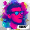 Original Things - Single - Dustin Hatzenbuhler