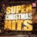 Verschiedene Interpreten - Super Christmas Hits