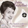 Mes chansons préférées des années 50 - Annie Fratellini