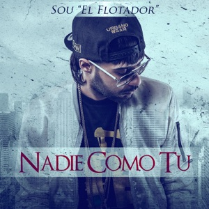 Nadie Como Tu - Single Mp3 Download