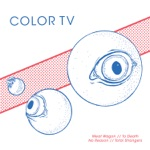 Color TV - No Reason