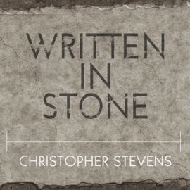 Written in Stone: A Journey Through the Stone Age and the Origins of Modern Language (Unabridged) audiobook