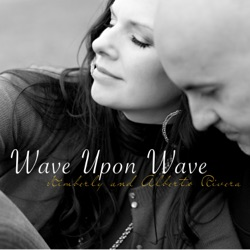 Wave Upon Wave - Kimberly & Alberto Rivera Album Cover